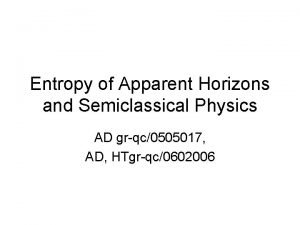 Entropy of Apparent Horizons and Semiclassical Physics AD