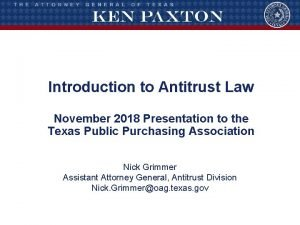 Introduction to Antitrust Law November 2018 Presentation to