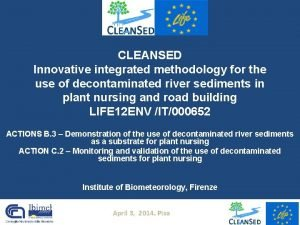 CLEANSED Innovative integrated methodology for the use of