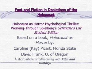 Fact and Fiction in Depictions of the Holocaust