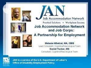 Job Accommodation Network and Job Corps A Partnership
