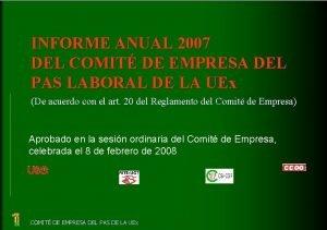INFORME ANUAL 2007 DEL COMIT DE EMPRESA DEL
