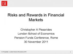 Risks and Rewards in Financial Markets Christopher A