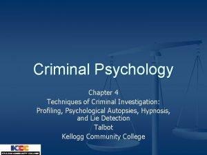 Criminal Psychology Chapter 4 Techniques of Criminal Investigation