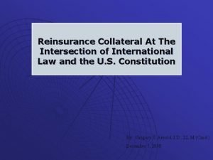Reinsurance Collateral At The Intersection of International Law