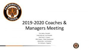 2019 2020 Coaches Managers Meeting Chris Wylie President