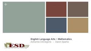 Statewide Fellows English Language Arts Mathematics Adrianna Di