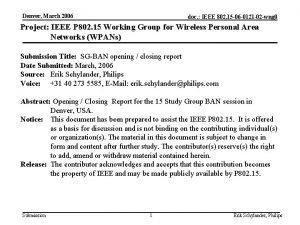 Denver March 2006 doc IEEE 802 15 06