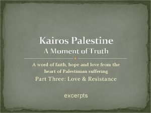 Kairos Palestine A Moment of Truth A word