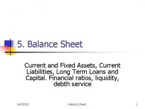 5 Balance Sheet Current and Fixed Assets Current