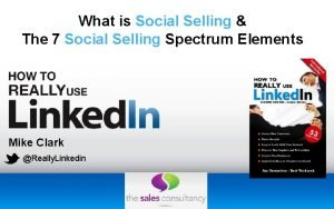 What is Social Selling The 7 Social Selling