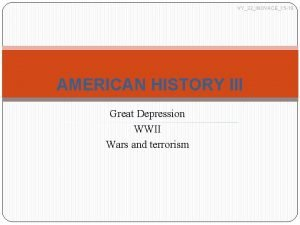 VY32INOVACE15 19 AMERICAN HISTORY III Great Depression WWII