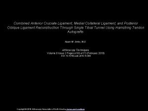 Combined Anterior Cruciate Ligament Medial Collateral Ligament and