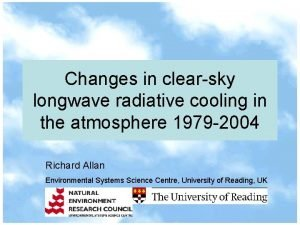 Changes in clearsky longwave radiative cooling in the