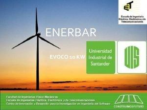 ENERBAR EVOCO 10 KW INTEGRANTES Administradora Luz Quintero
