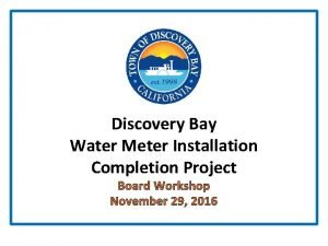 Discovery Bay Water Meter Installation Completion Project Board