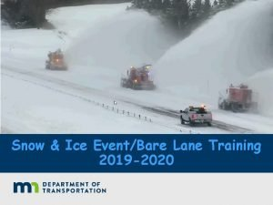 Snow Ice EventBare Lane Training 2019 2020 Event