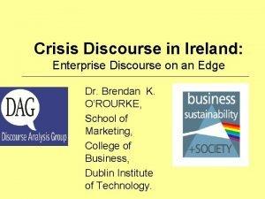 Crisis Discourse in Ireland Enterprise Discourse on an