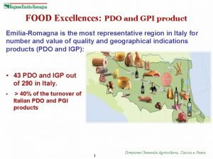 FOOD Excellences PDO and GPI product EmiliaRomagna is
