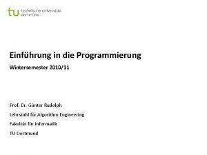 Einfhrung in die Programmierung Wintersemester 201011 Prof Dr