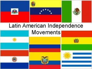 Latin American Independence Movements THE ENLIGHTENMENT BEFORE Kings
