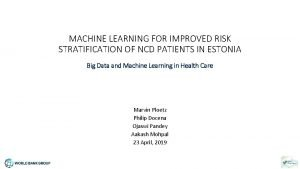 MACHINE LEARNING FOR IMPROVED RISK STRATIFICATION OF NCD