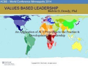 ACBS World Conference Minneapolis 2014 IIIIIIIIIIIIIIIIIIIIIIIIIIIIIIIIIIIIIIIIIIIIIIIIIIIIIIIIIIIIIIIIIIIIIIIIIIIIIIIIIIII VALUES BASED