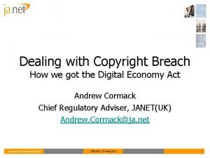Dealing with Copyright Breach How we got the