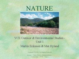NATURE VCE Outdoor Environmental Studies Unit 1 Martin