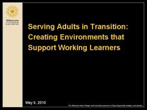 Serving Adults in Transition Creating Environments that Support