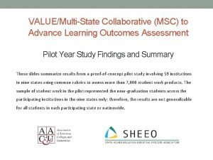 VALUEMultiState Collaborative MSC to Advance Learning Outcomes Assessment