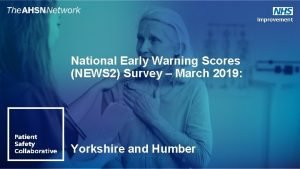 National Early Warning Scores NEWS 2 Survey March