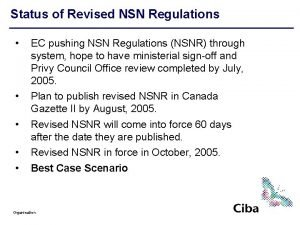 Status of Revised NSN Regulations EC pushing NSN