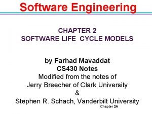 Software Engineering CHAPTER 2 SOFTWARE LIFE CYCLE MODELS