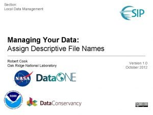 Section Local Data Management Managing Your Data Assign