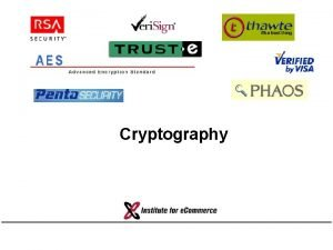 Cryptography Outline Information security Encryption and keys Symmetric