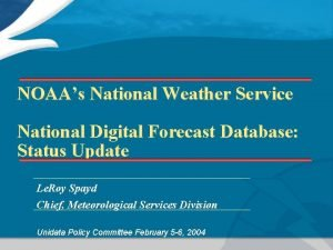 NOAAs National Weather Service National Digital Forecast Database