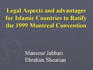 Legal Aspects and advantages for Islamic Countries to
