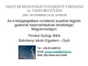 MAGYAR REGIONLIS TUDOMNYI TRSASG iii VNDORGYLSE 2005 NOVEMBER