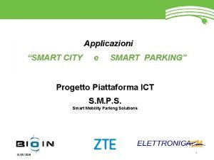 Applicazioni SMART CITY e SMART PARKING Progetto Piattaforma