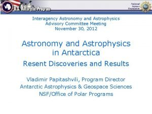 Interagency Astronomy and Astrophysics Advisory Committee Meeting November