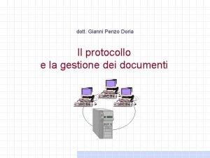 dott Gianni Penzo Doria Il protocollo e la