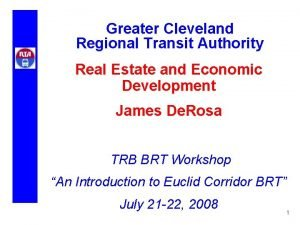 Greater Cleveland Regional Transit Authority Real Estate and