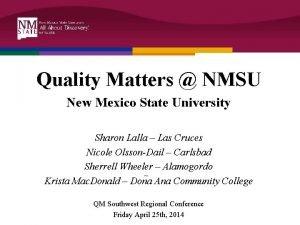 Quality Matters NMSU New Mexico State University Sharon