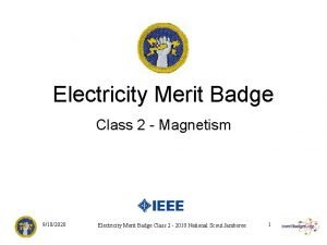 Electricity Merit Badge Class 2 Magnetism 9102020 Electricity