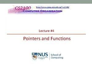 http www comp nus edu sgcs 2100 Lecture