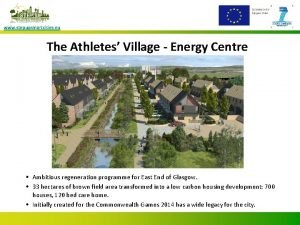 www stepupsmartcities eu The Athletes Village Energy Centre