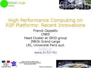 gl gl Grand Large INRIA High Performance Computing
