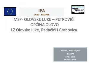 IPA LAND RELEASE MSP OLOVSKE LUKE PETROVII OPINA
