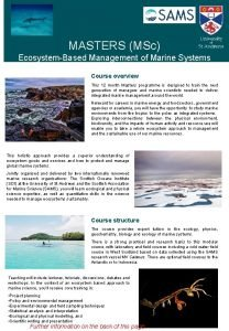 MASTERS MSc EcosystemBased Management of Marine Systems Course